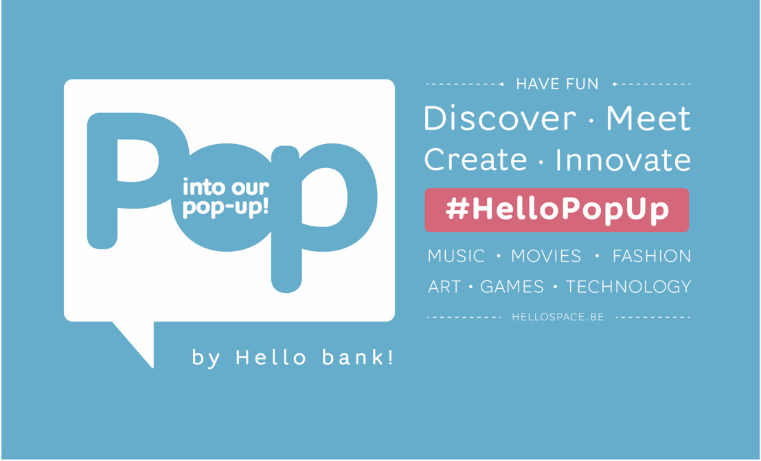 Hello bank! ouvre un pop-up au cœur de Bruxelles