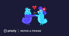 Refer Prezly to a friend