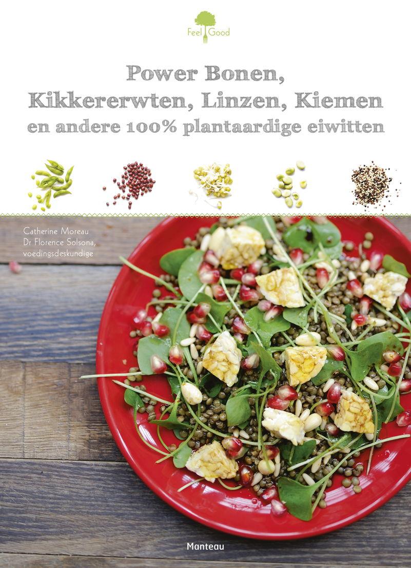 Cover 'Power Bonen, Kikkererwten, Linzen, Kiemen en andere 100% plantaardige eiwitten'