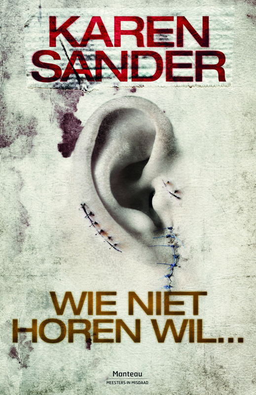 Cover 'Wie niet horen wil...'