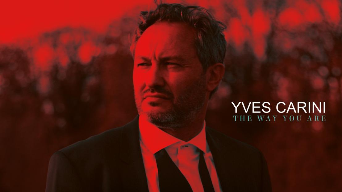 YVES CARINI, un nouvel album pour le Crooner français !