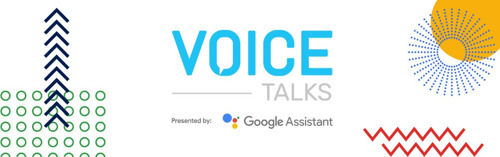 """VOICE Talks Presented By Google Assistant"" Celebrates Women In Tech With An All-Female Show On May 26 At 2pm ET/11am PT At VOICETalks.ai"