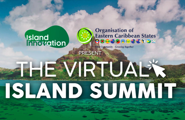 Preview: OECS partners with Island Innovation to host 1st Virtual Island Summit