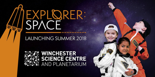 Explorer:Space – UK's Ultimate Space Adventure – Lands at Winchester Science Centre & Planetarium This Summer