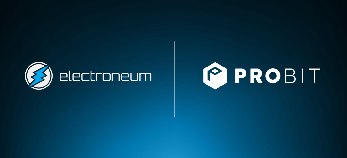 Probit makes Electroneum's ETN available to its 800K active monthly users worldwide
