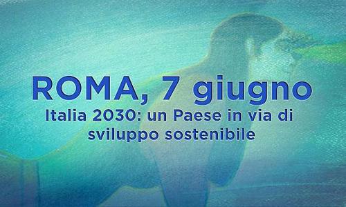 L'ASviS conclude il primo Festival dello Sviluppo Sostenibile e consegna alle istituzioni il frutto degli oltre 220 incontri organizzati in 17 giorni: cresce l'impegno dell'Italia per attuare l'Agenda 2030