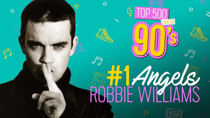 Robbie Williams voor het eerst op één met 'Angels' in de Top 500 van de 90's