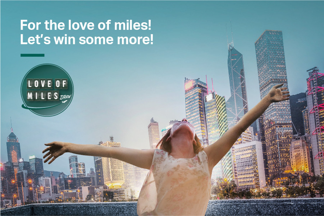 Cathay Pacific is giving away one million miles in its Love of Miles Draw