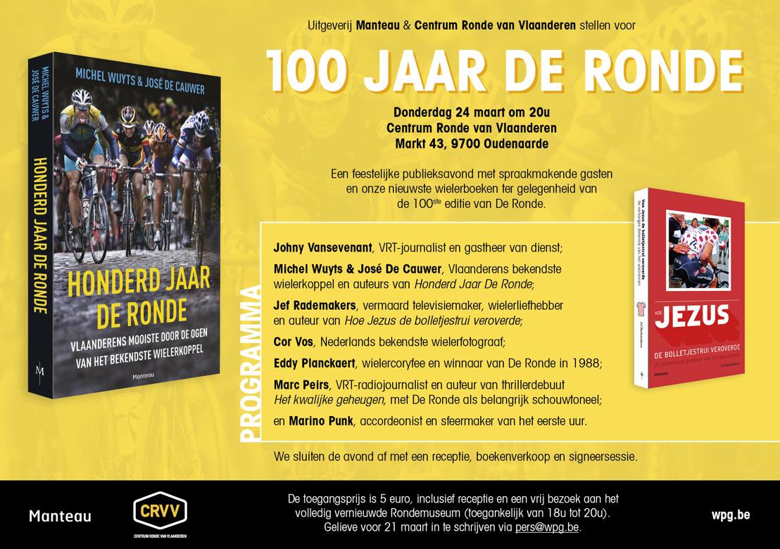 100 JAAR DE RONDE: een feestelijke publieksavond door Manteau & Centrum Ronde van Vlaanderen
