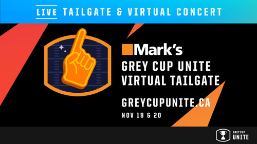MARK'S AND SIRIUSXM CANADA TEAM UP TO BRING NEW FAN EVENTS TO GREY CUP UNITE