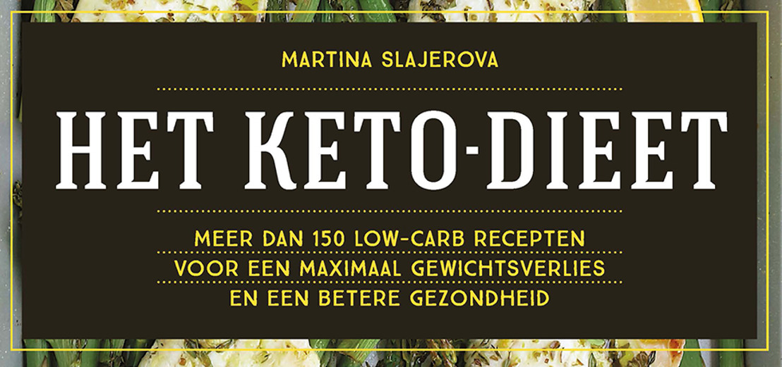 'Het keto-dieet': meer dan 150 recepten voor een maximaal gewichtsverlies en een betere gezondheid