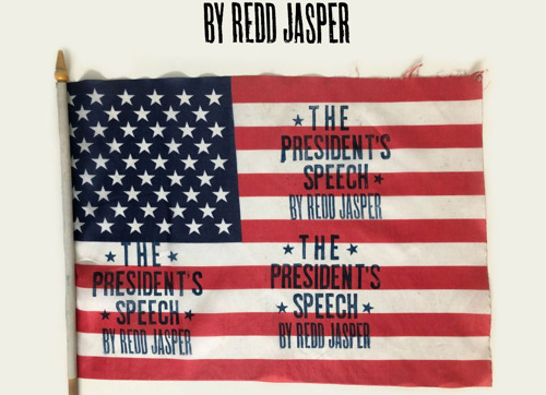 REDD JASPER — ★ The ★ President's ★ Speech ★