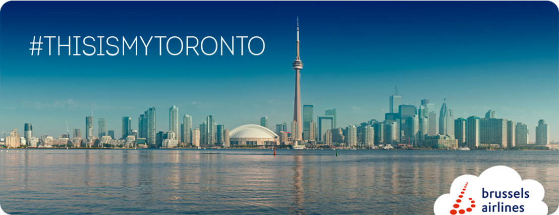 Brussels Airlines launches #ThisIsMyToronto, creating a locals guide to Toronto