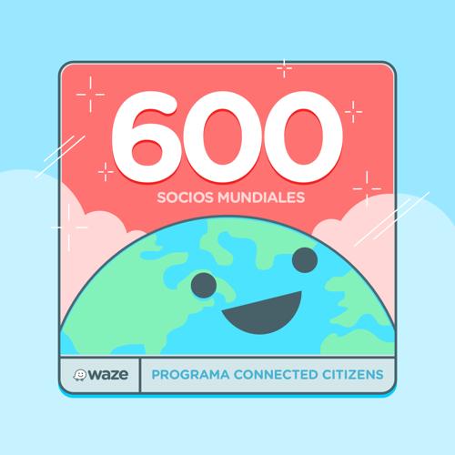 Preview: CONNECTED CITIZENS PROGRAM DE WAZE ALCANZA LOS 600 PARTNERS A NIVEL GLOBAL