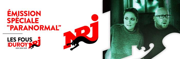 """Emission spéciale """"PARANORMAL"""": """"Les Fous Duroy"""" seront aux frontières du réel ce 19 février sur NRJ !"""