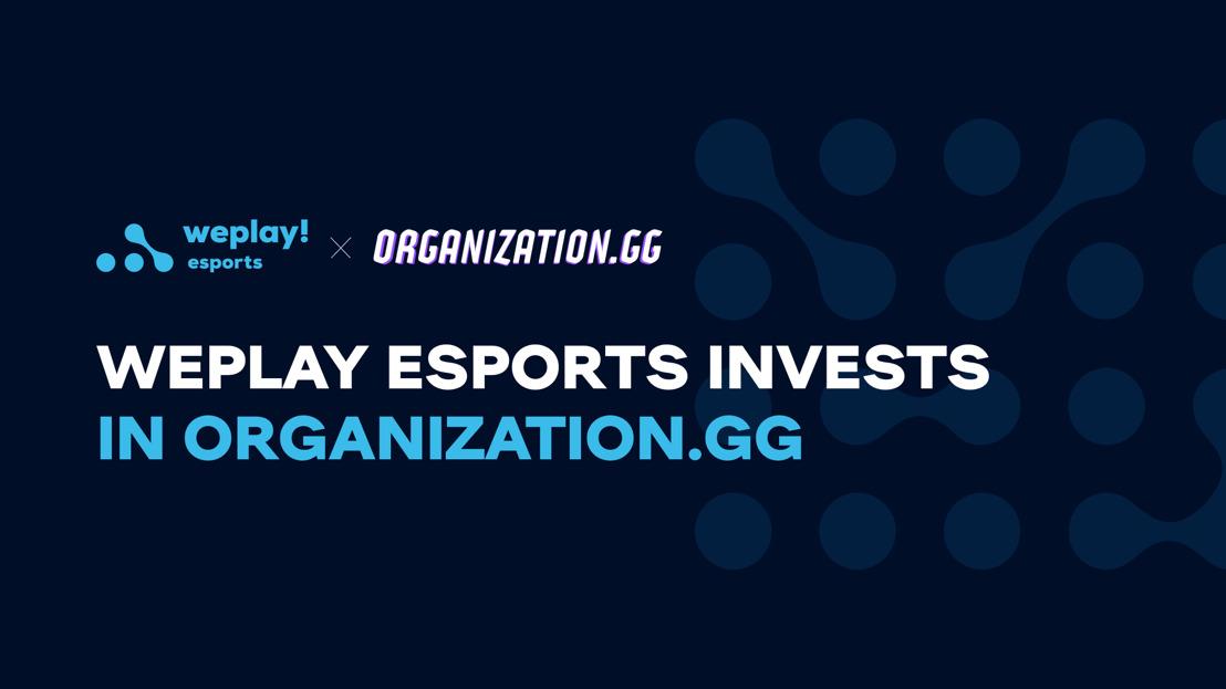WePlay Esports інвестує в Organization.GG — платформу, що допомагає збільшувати доходи професійних гравців і стримерів