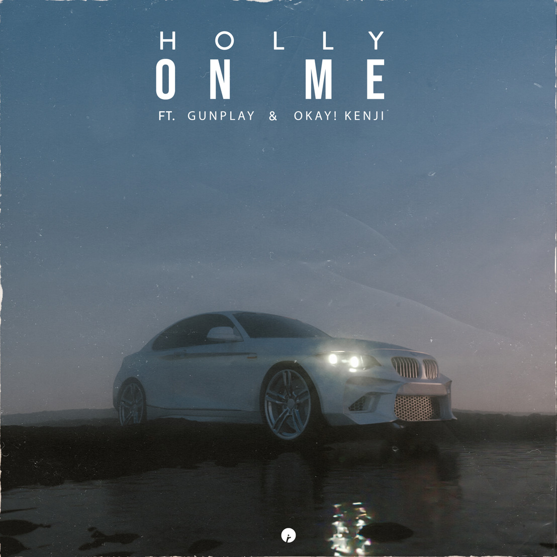 "Holly Recruits Gunplay & OKAY! KENJI For New Single ""On Me"""