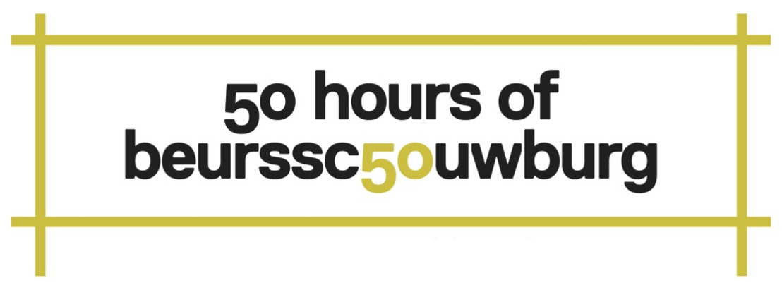 Uitnodiging 50 hours of Beursschouwburg. A non-stop start