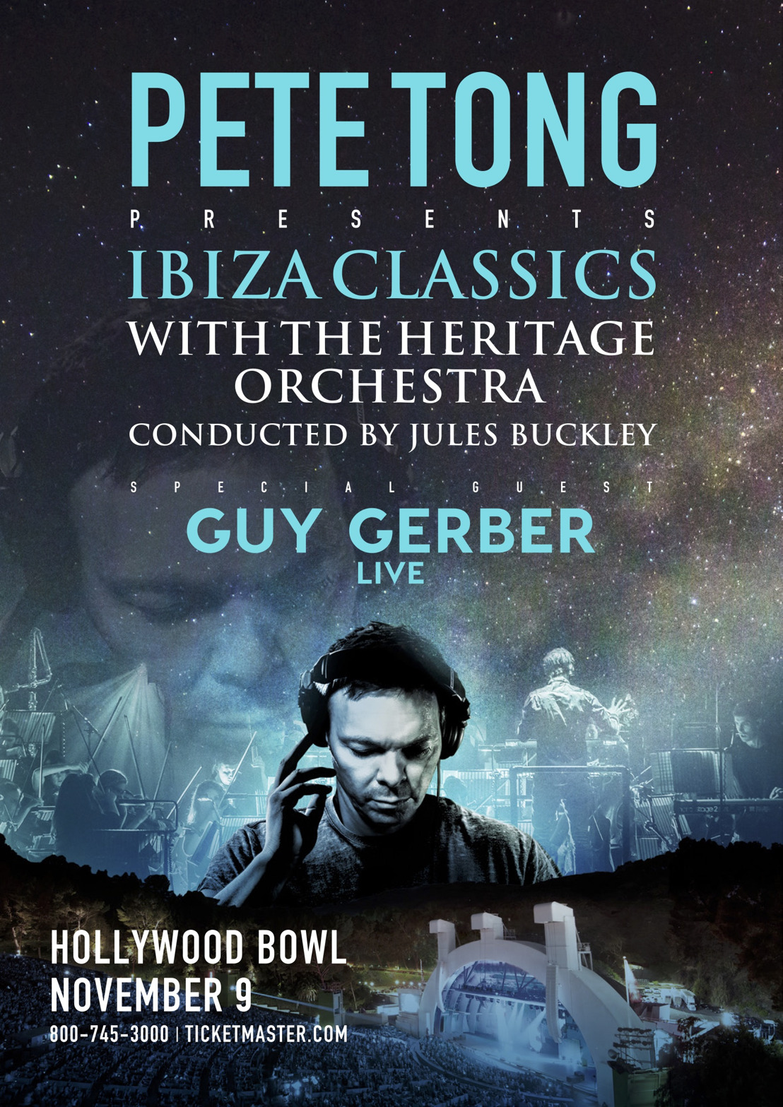 PETE TONG ANNOUNCES GUY GERBER AS SUPPORT FOR IBIZA CLASSICS AT THE HOLLYWOOD BOWL