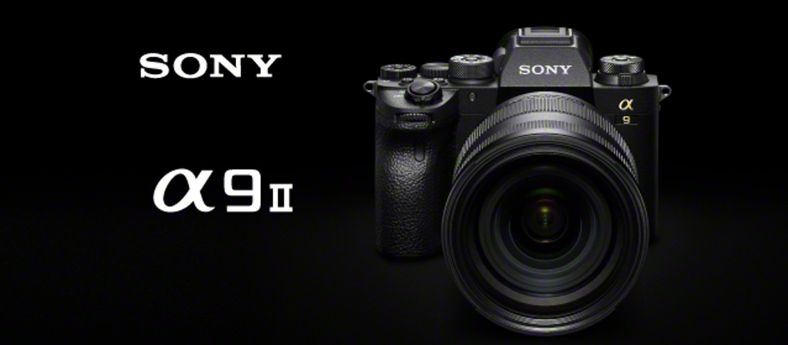 Sony Electronics Introduces the Alpha 9 II with Enhanced Connectivity and Workflow for Professional Sports Photographers and Photojournalists