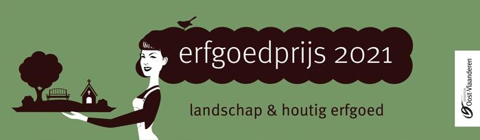 Provincie Oost-Vlaanderen zoekt kandidaten voor Onroerend Erfgoedprijs 2021: landschap & houtig erfgoed