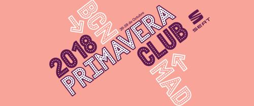 New Music Dictionary, Primavera Club 2018 edition