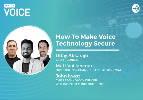 Inside VOICE: How to Make Voice Technology Secure