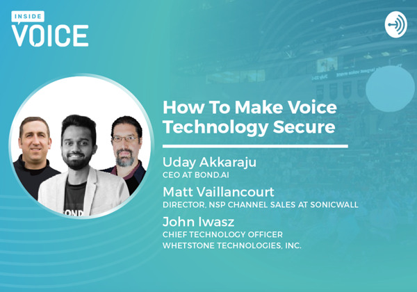 Preview: Inside VOICE: How to Make Voice Technology Secure