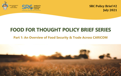 Food For Thought: The UWI/SRC Launches Food Security Policy Brief Series