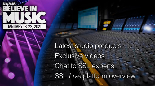 Solid State Logic to Host Music Production Sessions at NAMM's Believe in Music Week Including SiX, Fusion, ORIGIN and SSL 2 & 2+ Audio Interfaces