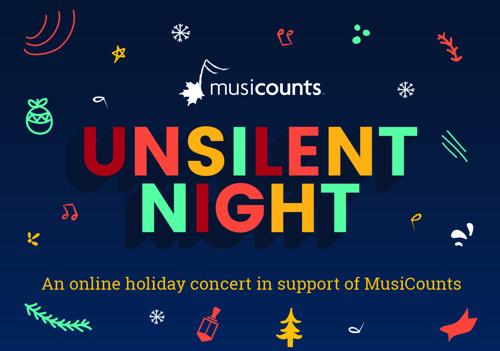 Media Advisory: MusiCounts Announces UnSilent Night A Virtual Holiday Concert