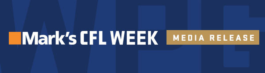 53 PLAYERS CONFIRMED FOR MARK'S CFL WEEK IN WINNIPEG