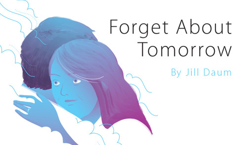 Forget About Tomorrow