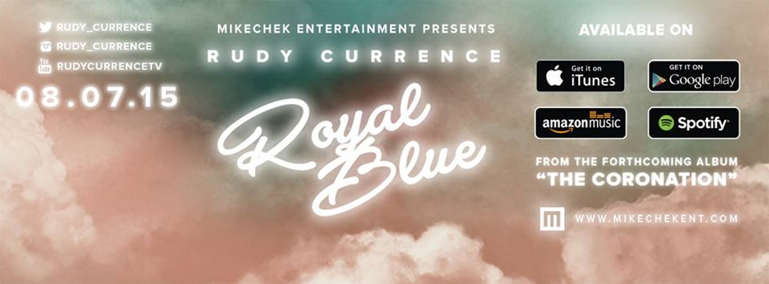 "Rudy Currence Releases New Single ""Royal Blue"" From Upcoming Album ""The Coronation"""
