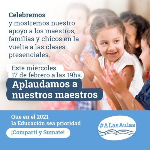 #ALasAulas convoca a un aplauso para los maestros por el comienzo de las clases presenciales