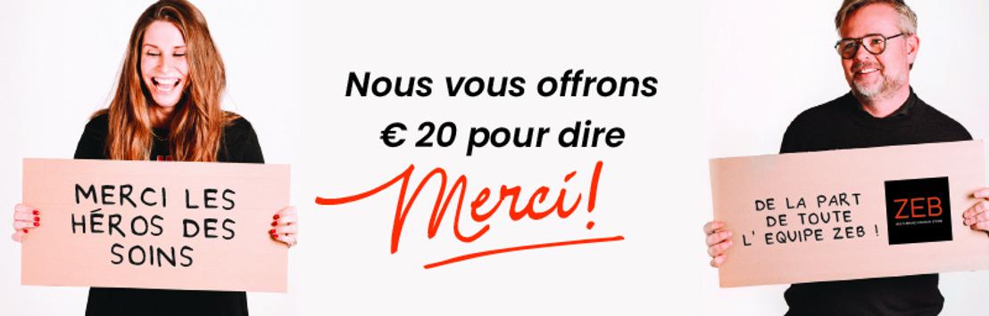 Communiqué de presse : Le retailer belge ZEB fait don de bons cadeaux pour une valeur de quatre millions d'euros aux héros des soins de santé