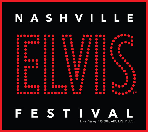 3rd Annual Nashville Elvis Festival to Welcome Elvis Fans From Around the World, March 28-31