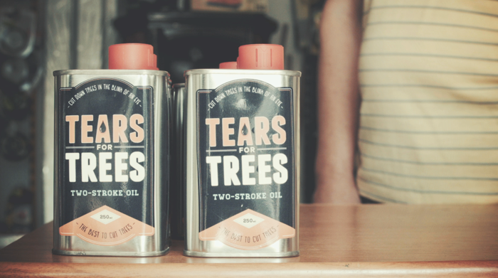 Tears for Trees. Make illegal lumberjacks think...with tears