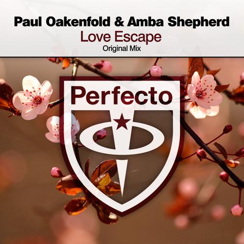 Paul Oakenfold and Amba Shepherd Release New Single 'Love Escape'