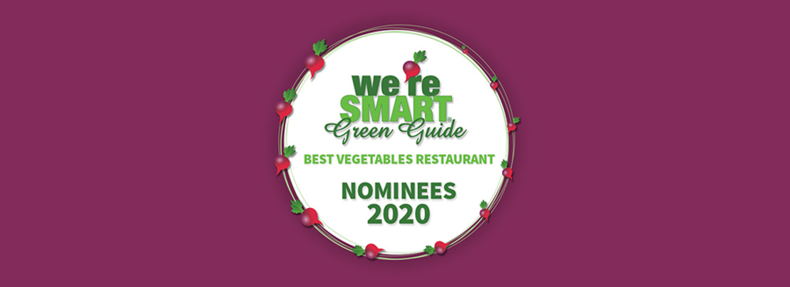 NEWSBREAK: The Nominees for Best Vegetables Restaurants AWARDS 2020 are known