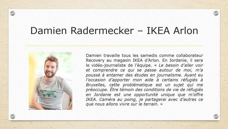 Damien Radermecker - IKEA Arlon