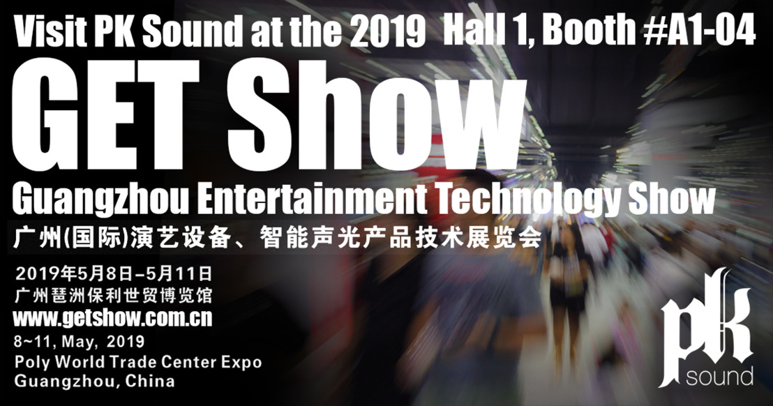 GET 2019: PK Sound Brings Innovative Live Audio Solutions to APAC Trade Show
