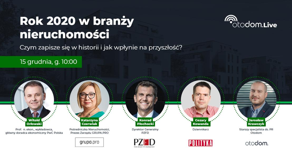 Rok 2020 w branży nieruchomości i nowy format Otodom.LIVE
