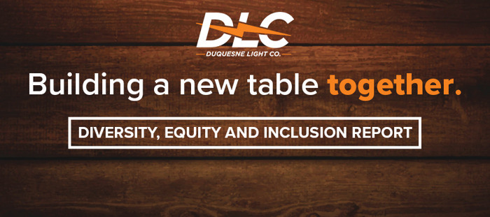 Preview: Duquesne Light Reaffirms Commitment to 'Building a New Table Together' in First Diversity, Equity and Inclusion Report