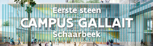 Bouw Campus Gallait in Schaarbeek officieel van start