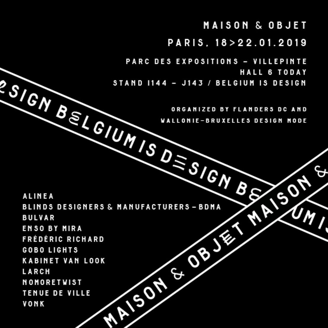 Belgium is Design // Maison&Objet (Parijs, 18 - 22/01/2019)