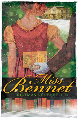 Sparkling Holiday Romance MISS BENNET at Theatrical Outfit This Christmas