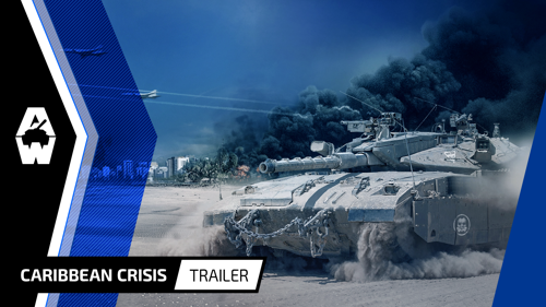 "ARMORED WARFARE EXPANSION ""CARIBBEAN CRISIS"" AVAILABLE TODAY FOR PLAYSTATION ® 4"