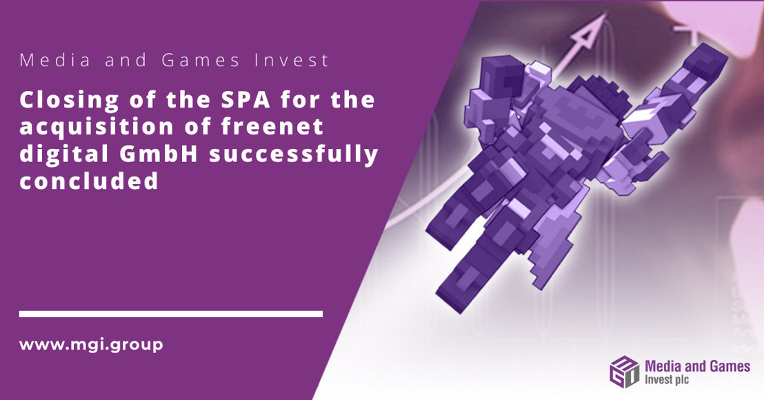 Media and Games Invest plc; Closing of the share purchase and transfer agreement with freenet AG for the acquisition of freenet digital GmbH successfully concluded