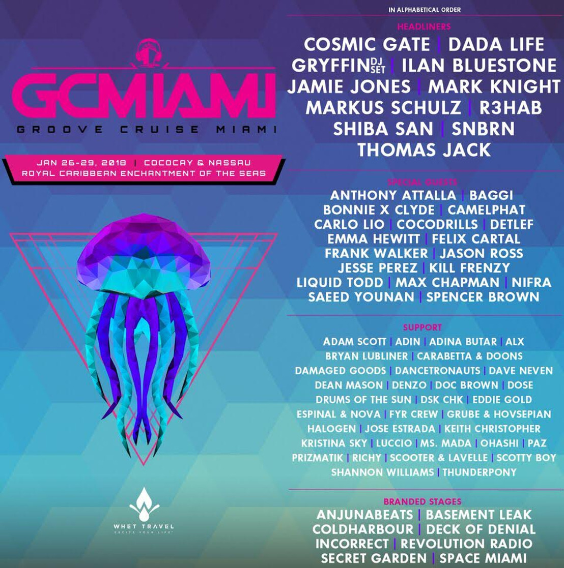 Groove Cruise Announces 2018 Phase Two Lineup For Miami Sailing - January 26-29th